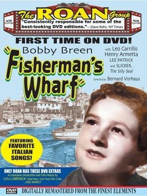 Фильм «Fisherman's Wharf» (1939)