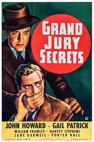 Фильм «Grand Jury Secrets» (1939)