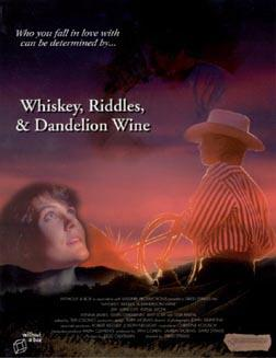 Фильм «Whiskey, Riddles, and Dandelion Wine» (1996)