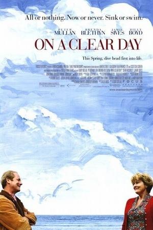 Фильм «В ясный день» (2005)