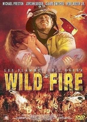 Фільм «Wild Fire» (2005)