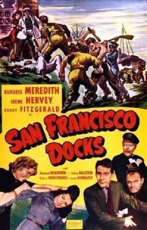 Фильм «San Francisco Docks» (1940)