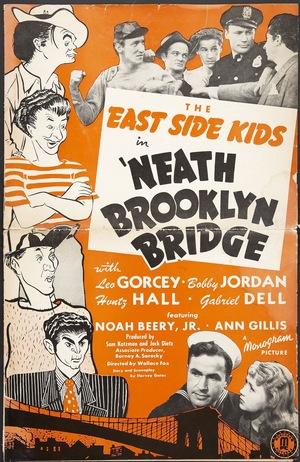 Фільм «'Neath Brooklyn Bridge» (1942)