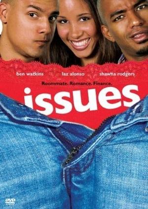 Фильм «Issues» (2005)