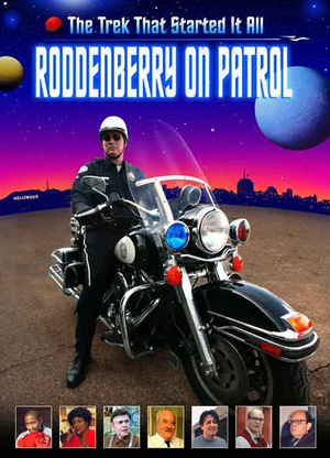Фильм «Roddenberry on Patrol» (2003)