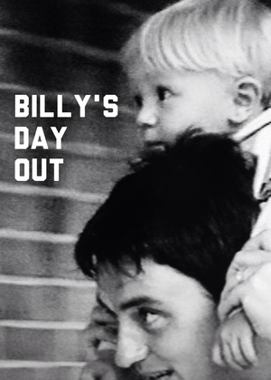 Фильм «Billy's Day Out» (2004)