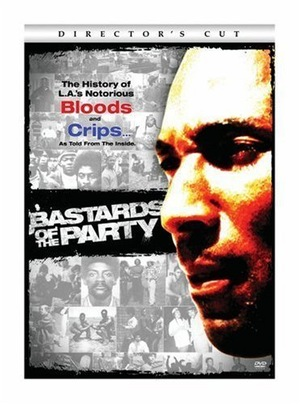Фільм «Bastards of the Party» (2005)