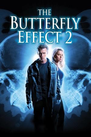 Фільм «Ефект метелика 2» (2006)