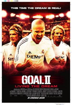 Фільм «Гол 2: Життя як мрія» (2007)