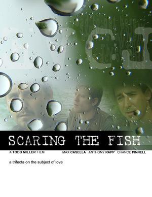 Фильм «Scaring the Fish» (2008)