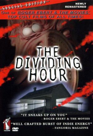 Фільм «The Dividing Hour» (2003)