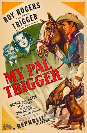 Фильм «My Pal Trigger» (1946)