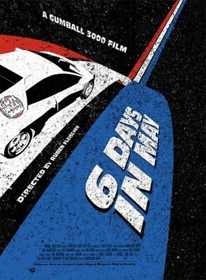 Фільм «Gumball 3000: 6 Days in May» (2005)