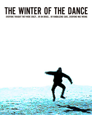 Фільм «The Winter of the Dance» (2006)