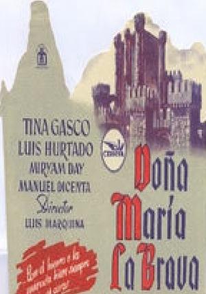 Фільм «Doña María la Brava» (1948)