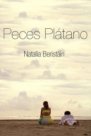 Фильм «Peces plátano» (2006)
