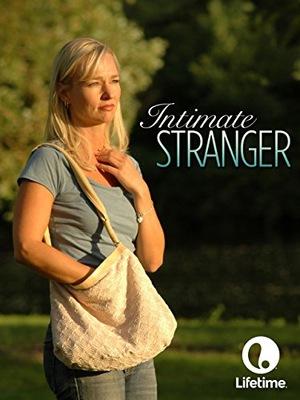 Фільм «Intimate Stranger» (2006)