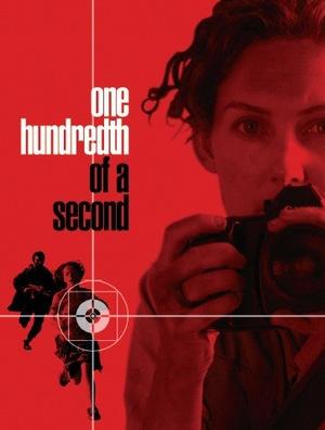 Фільм «Одна сота секунди» (2006)