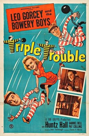 Фільм «Triple Trouble» (1950)