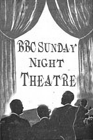 Серіал «BBC: Театр воскресным вечером» (1950 – 1959)