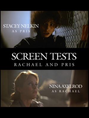 Фільм «Screen Tests: Rachael and Pris» (2007)