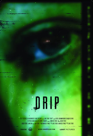 Фильм «Drip» (2007)