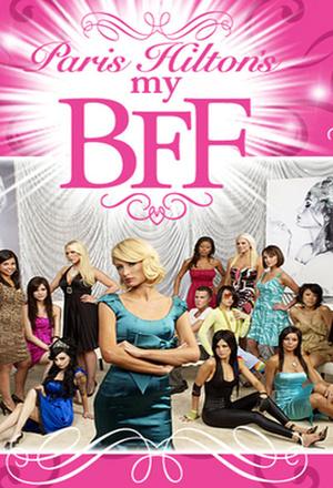 Сериал «Пэрис Хилтон: Моя новая лучшая подруга» (2008 – ...)