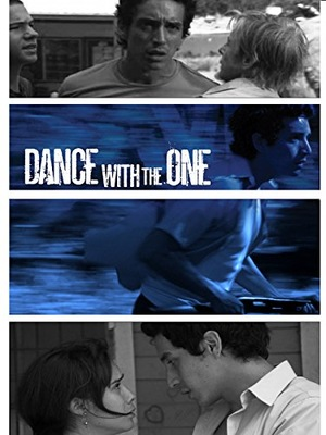 Фільм «Dance with the One» (2010)