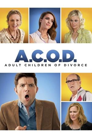 Фільм «Дорослі діти розлучених батьків» (2013)