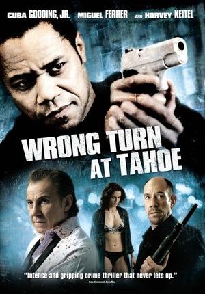 Фільм «Поворот з Тахо» (2009)