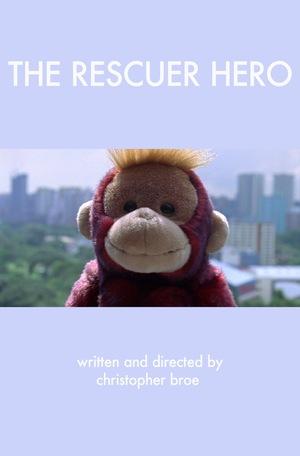 Фильм «The Rescuer Hero» (2009)
