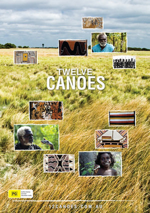 Фильм «Twelve Canoes» (2009)