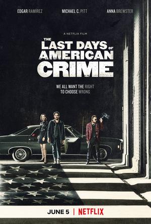 Фильм «Последние дни американской преступности» (2020)