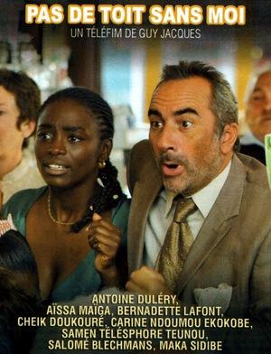 Фільм «Pas de toit sans moi» (2009)