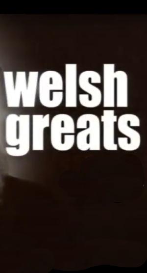 Серіал «Великие валлийцы» (2008 – 2014)