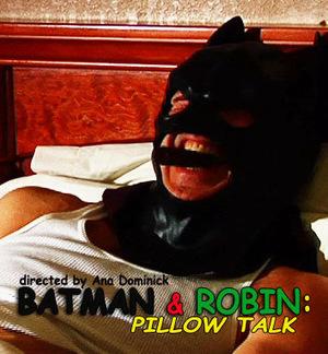 Фільм «Batman & Robin: Pillow Talk» (2008)