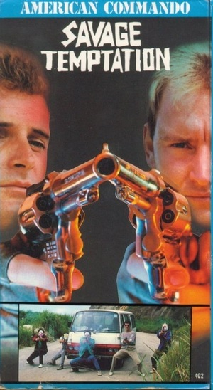 Фільм «American Commando 3: Savage Temptation» (1988)