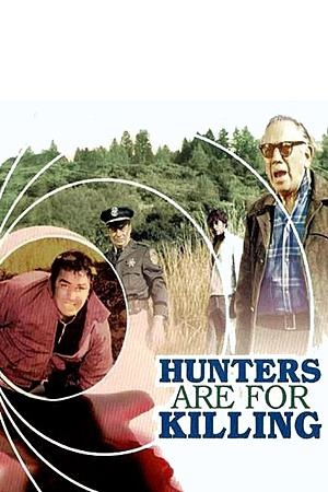 Фільм «Hunters Are for Killing» (1970)
