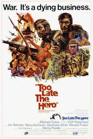 Фільм «Занадто пізно, герою» (1970)