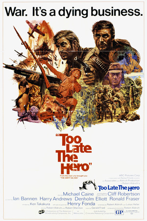 Фильм «Слишком поздно, герой» (1970)