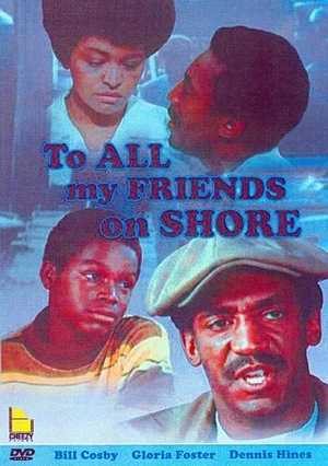 Фильм «To All My Friends on Shore» (1972)
