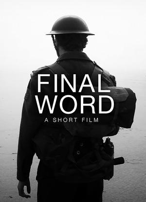 Фильм «Final Word» (2012)