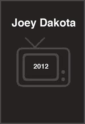 Фильм «Joey Dakota» (2012)