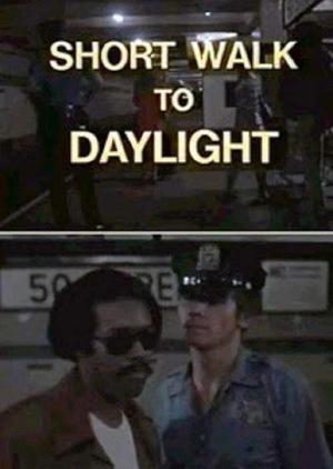 Фільм «Short Walk to Daylight» (1972)