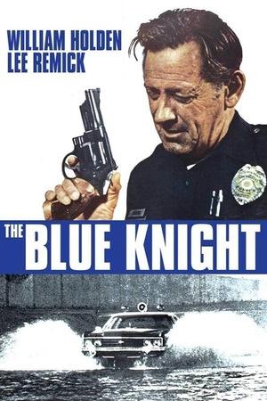 Фільм «Синий рыцарь» (1973)