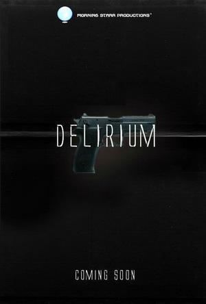 Фильм «Delirium»