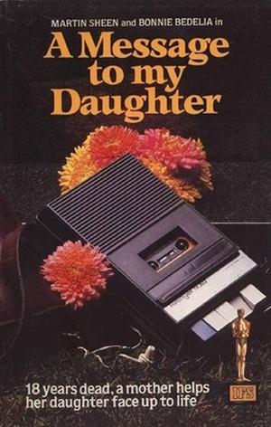 Фильм «Message to My Daughter» (1973)