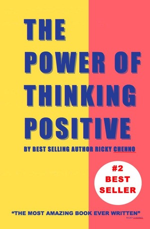 Фильм «The Power of Thinking Positive» (2004)