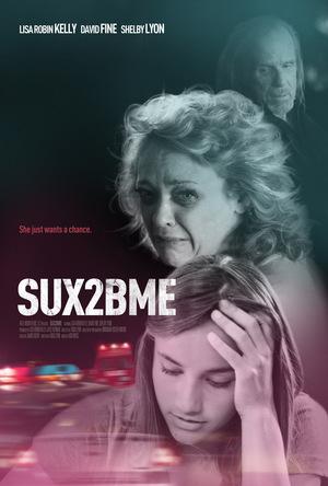 Фильм «SUX2BME» (2012)