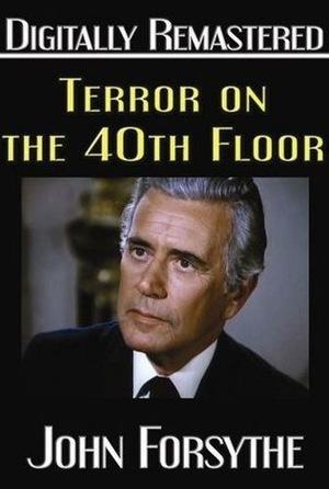 Фільм «Ужас на 40-м этаже» (1974)